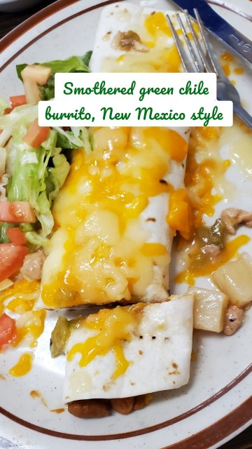 Smothered green chile burrito, New Mexico style